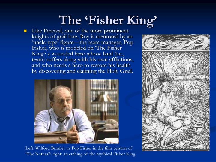 The 'Fisher King'