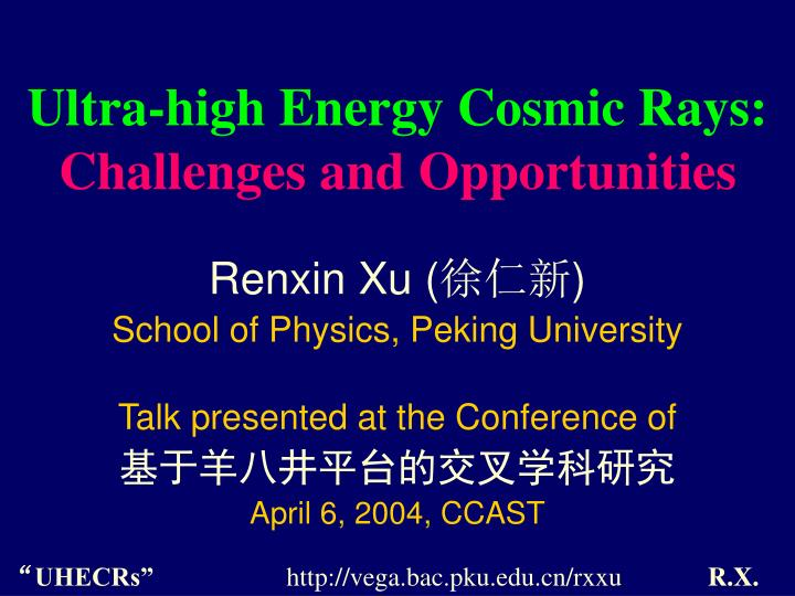 ultra high energy cosmic rays challenges and opportunities n.