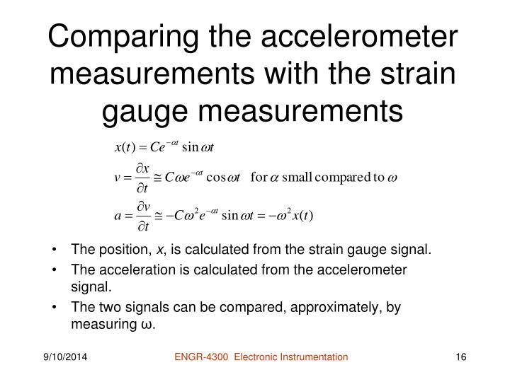 Comparing the accelerometer measurements with the strain gauge measurements