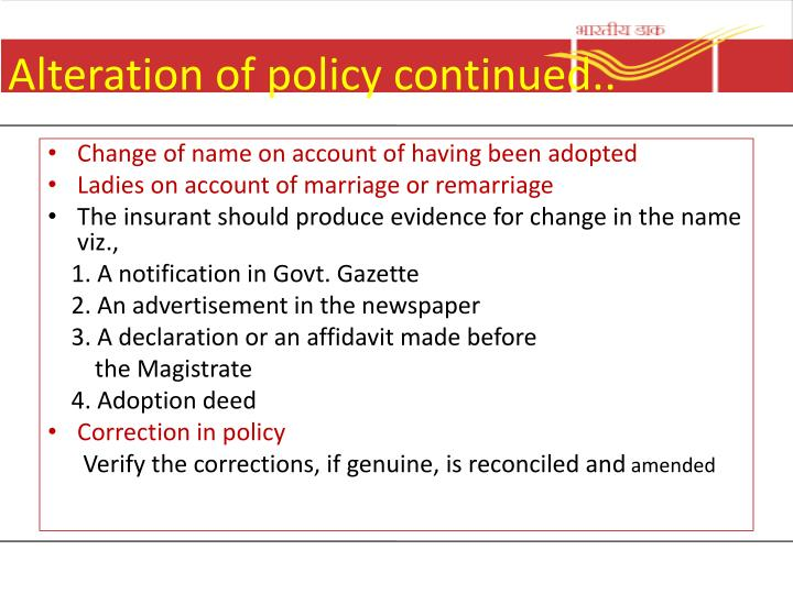 Alteration of policy continued..