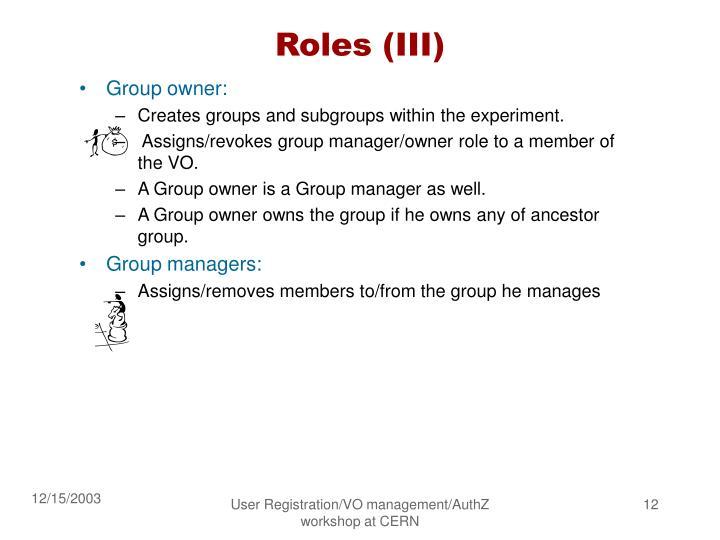 Roles (III)