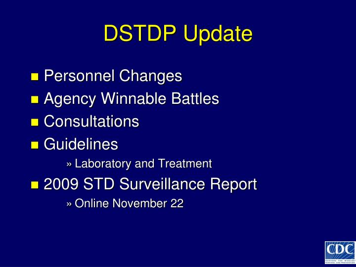 DSTDP Update