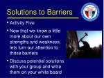 solutions to barriers