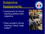 subjective assessments