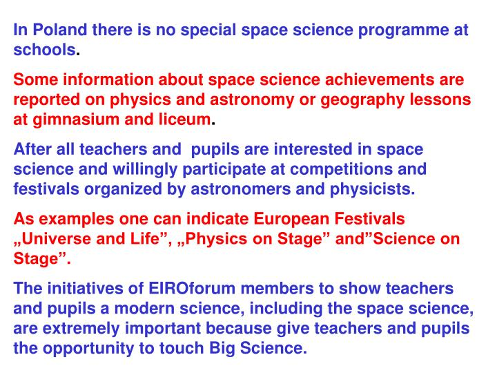In Poland there is no special space science programme at schools