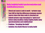 daily nightly build synchcronization and stabilization process