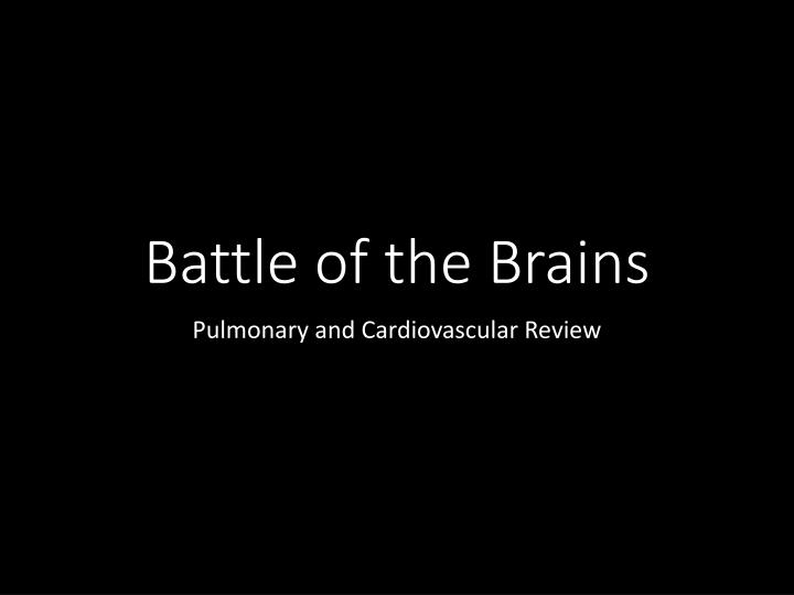 battle of the brains n.