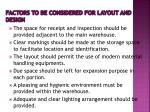 factors to be considered for layout and design