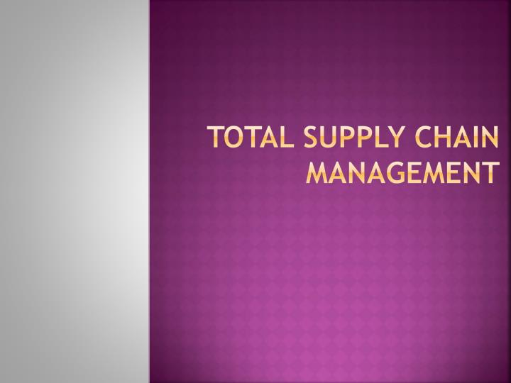 total supply chain management n.