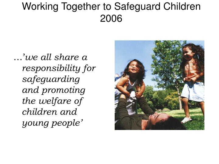 working together to safeguard children social work essay Working together to safeguard children  child protection and social work .