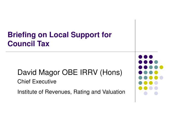 briefing on local support for council tax n.