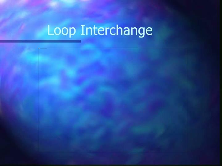 Loop Interchange