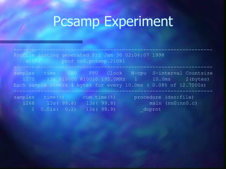 Pcsamp Experiment