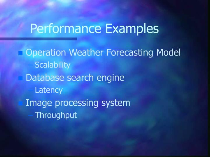 Performance Examples