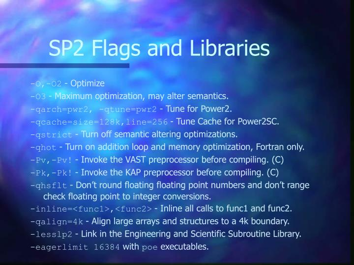 SP2 Flags and Libraries