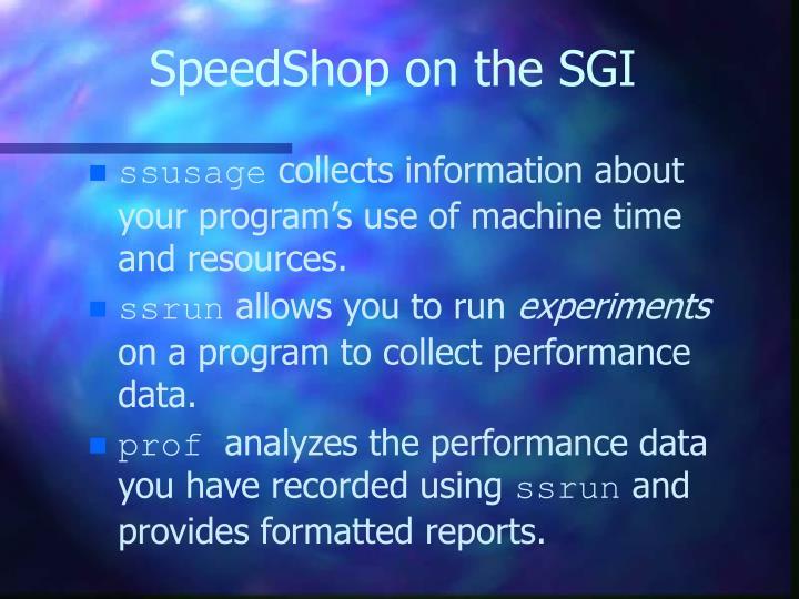 SpeedShop on the SGI
