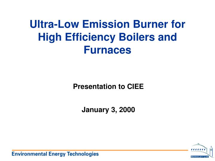 ultra low emission burner for high efficiency boilers and furnaces n.