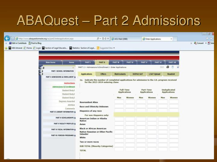 ABAQuest – Part 2 Admissions