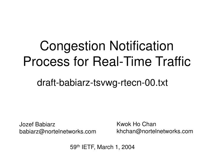 Congestion notification process for real time traffic