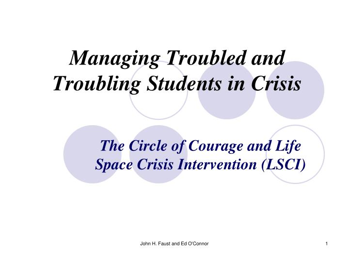 managing troubled and troubling students in crisis n.