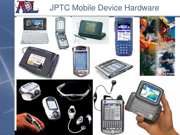 JPTC Mobile Device Hardware