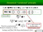 dynamical variational principle