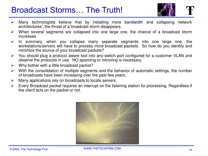 Broadcast Storms… The Truth!