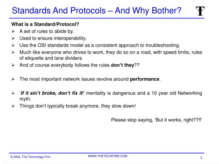 Standards and protocols and why bother