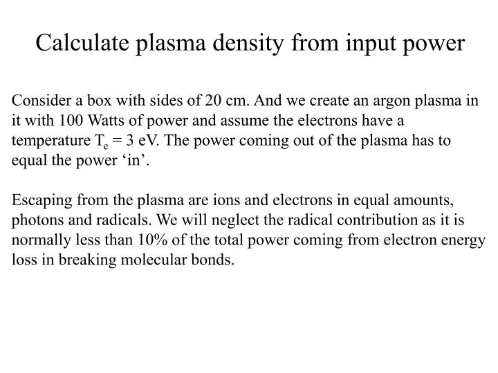 Calculate plasma density from input power