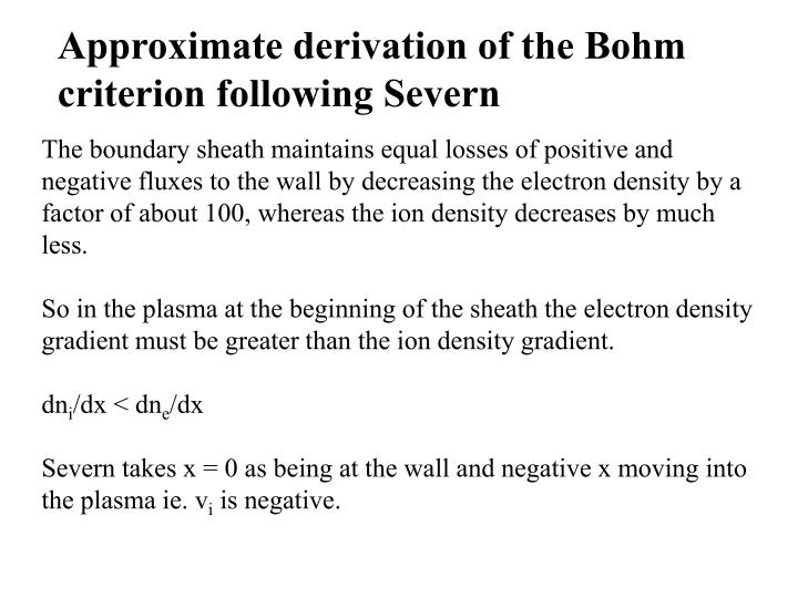 Approximate derivation of the Bohm criterion following Severn