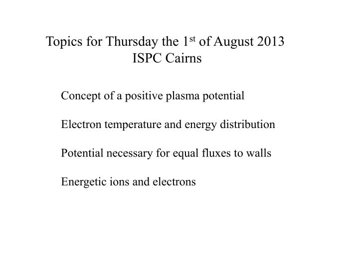 Topics for Thursday the 1