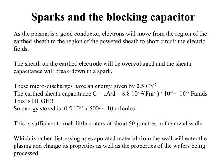Sparks and the blocking capacitor