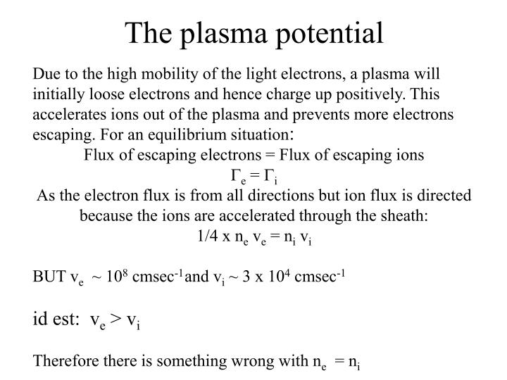 The plasma potential