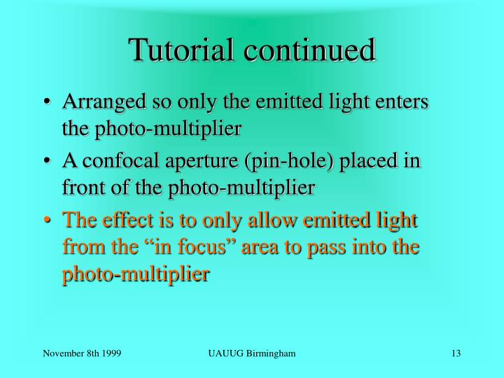 Tutorial continued