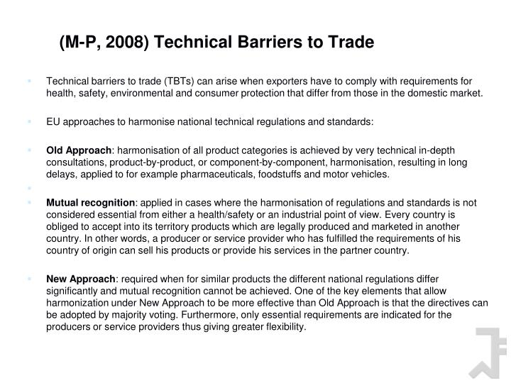 (M-P, 2008) Technical Barriers to Trade