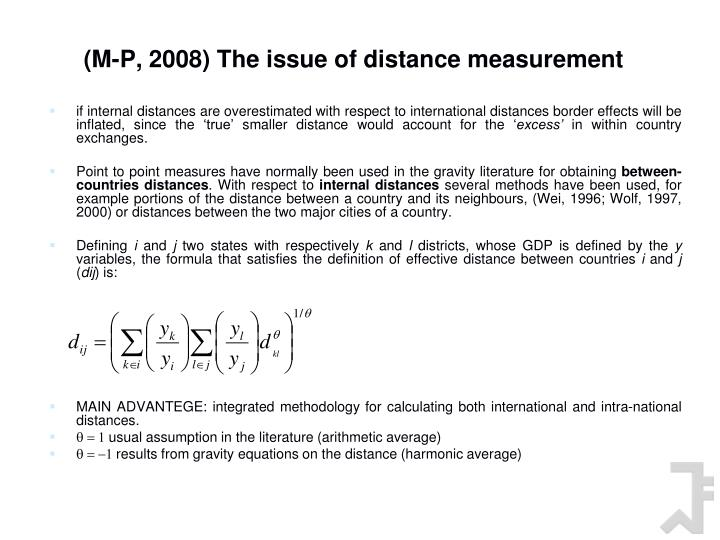 (M-P, 2008) The issue of distance measurement