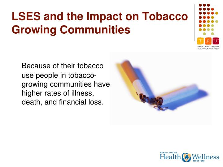 LSES and the Impact on Tobacco Growing Communities