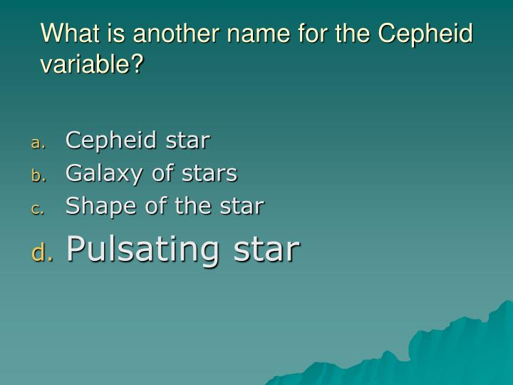 What is another name for the Cepheid variable?