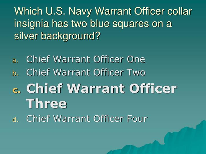 Which U.S. Navy Warrant Officer collar insignia has two blue squares on a silver background?