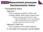 measurement processes socioeconomic status