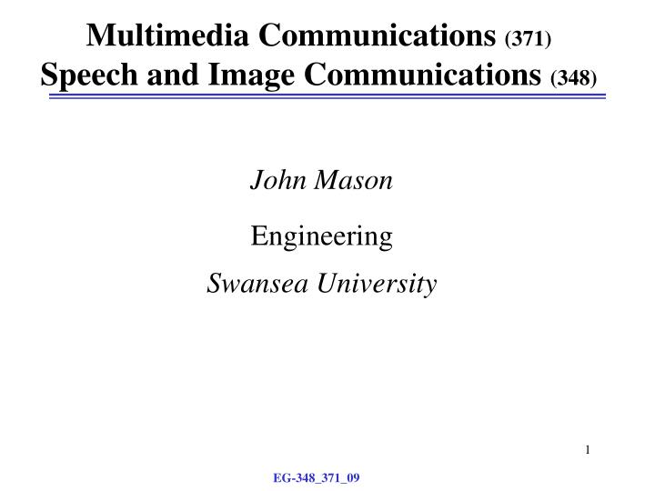 multimedia communications 371 speech and image communications 348 n.