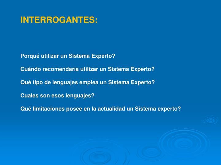 INTERROGANTES: