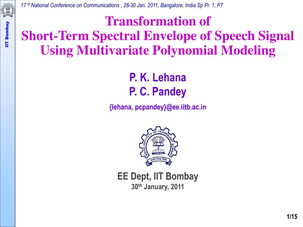 PPT - Transformation of Short-Term Spectral Envelope of Speech