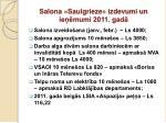 salona saulgrieze izdevumi un ie mumi 2011 gad