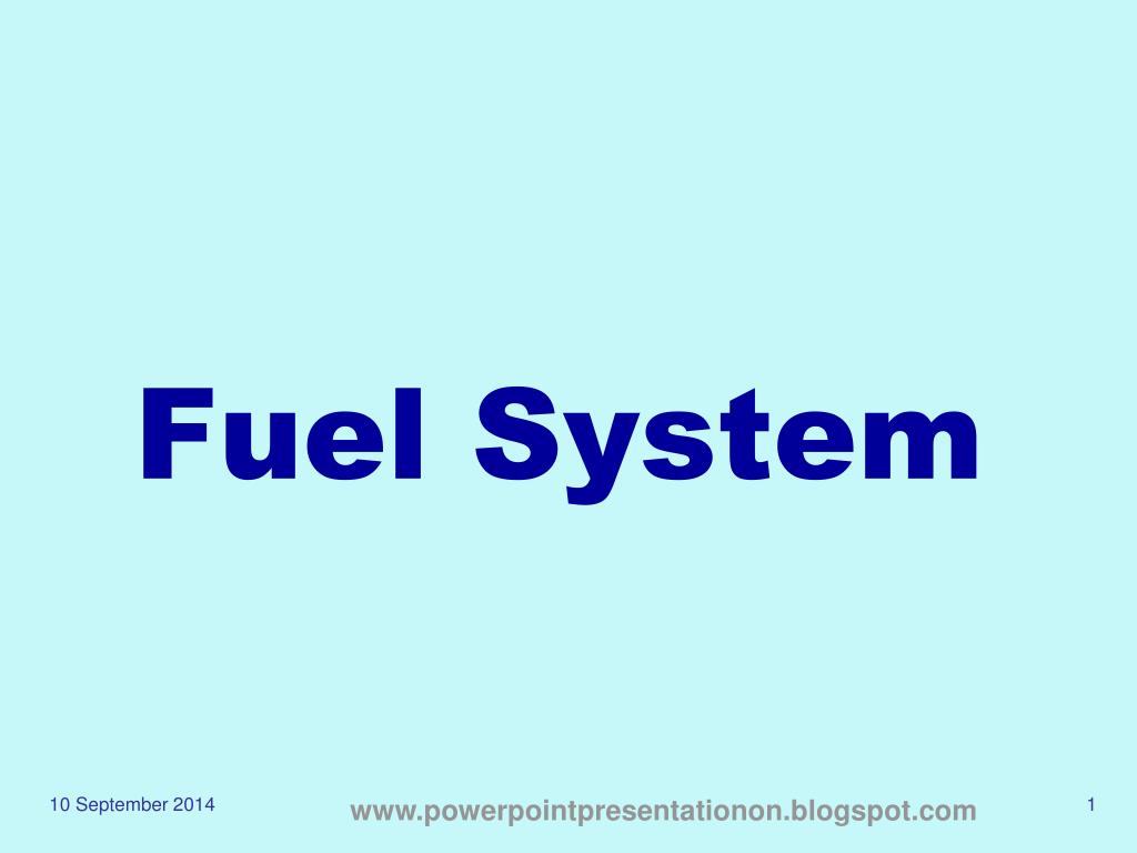 PPT - Fuel System PowerPoint Presentation - ID:4219574