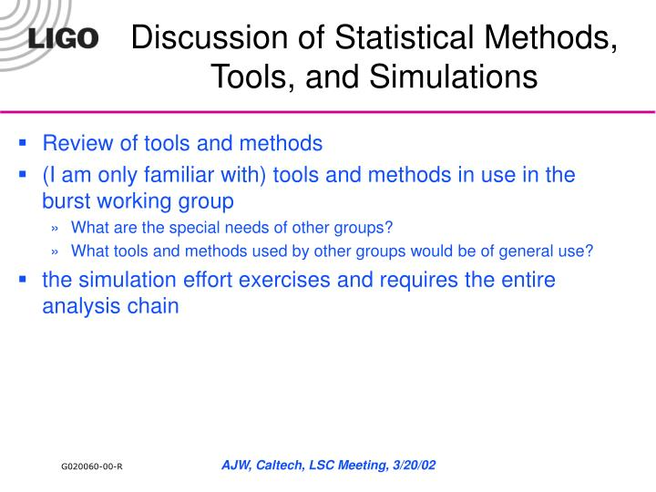 PPT - Discussion of Statistical Methods, Tools, and Simulations