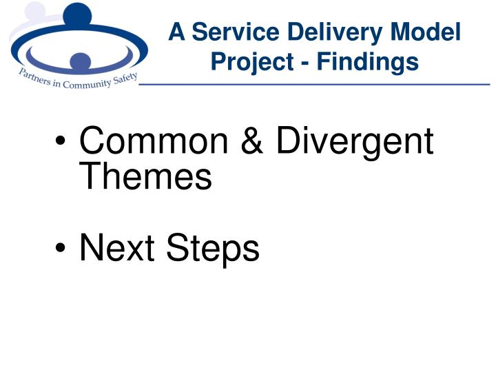 A Service Delivery Model Project - Findings