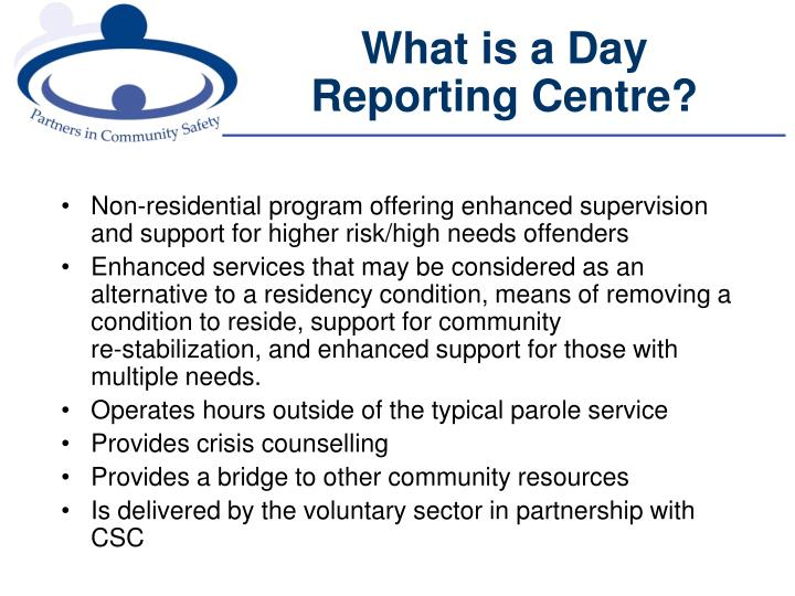 What is a day reporting centre