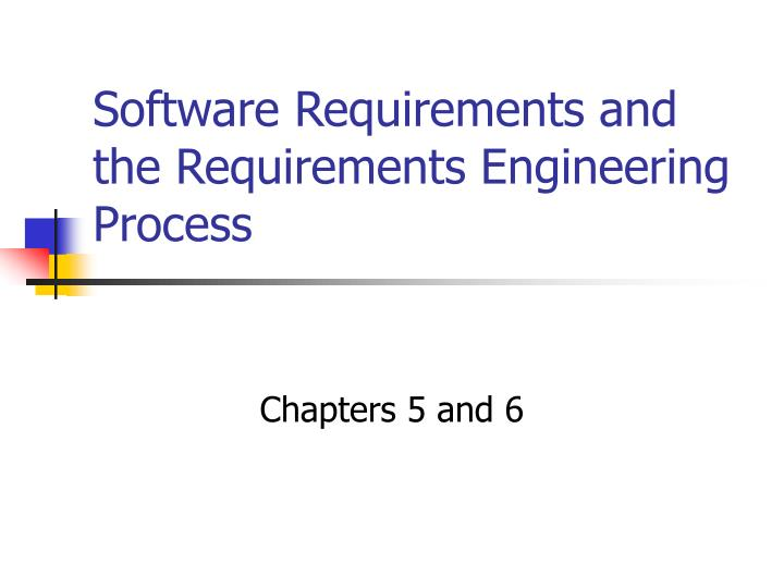 software requirements and the requirements engineering process n.