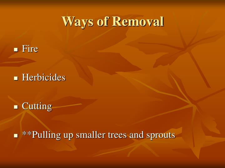 Ways of Removal
